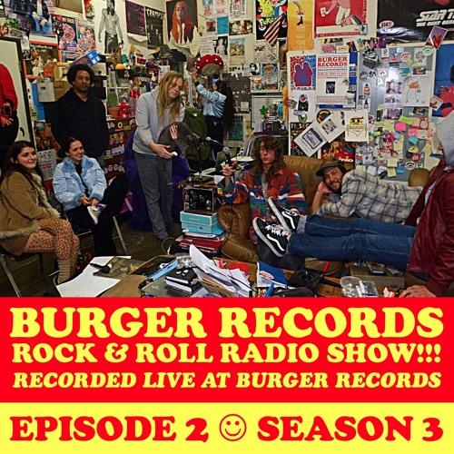 Burger Records Rock N Roll Radio Show - SEASON 3
