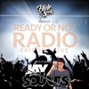 Ready Or Not Radio: Episode Five (Ft. JaySounds) [FREE DOWNLOAD]