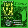 Bunji Garlin - Take Over Town (Young Spice FSI Refix)