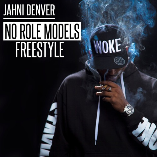 No Role Models (freestyle)