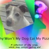 Sweat - Why Won't My Dog Eat My Pizza - 29 Typical Conversation With Slow Blues Music