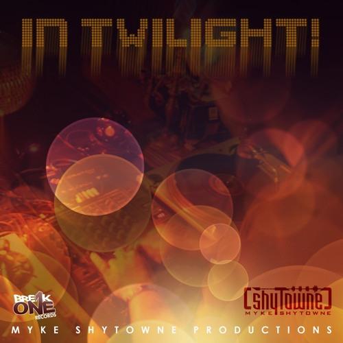 Myke ShyTowne - In Twilight!
