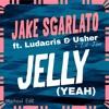 Jake Sgarlato Ft. Ludacris, Usher & Lil Jon - Jelly (YEAH!)- (Marhavi Vocal Edit) *FIXED*