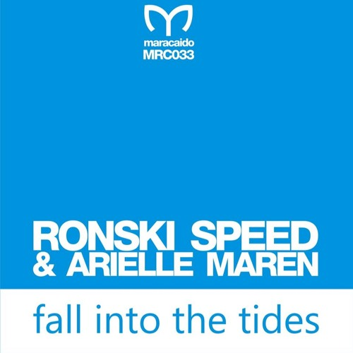 Ronski Speed feat. Ariella Maren - Fall into Tides (Original Mix)