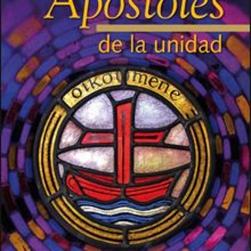 El Espejo de COPE destaca Apóstoles de la unidad