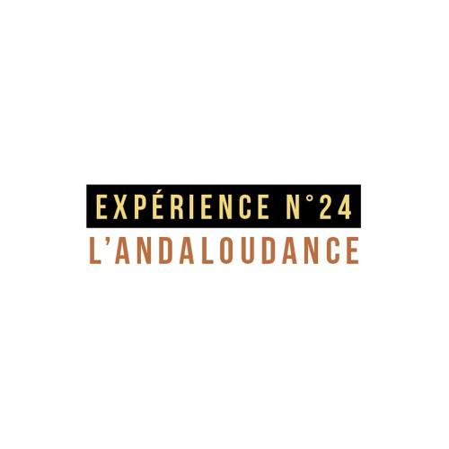 Expérience n°24 - L'Andaloudance [version longue]