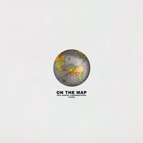 Mick Jenkins & BADBADNOTGOOD - On The Map