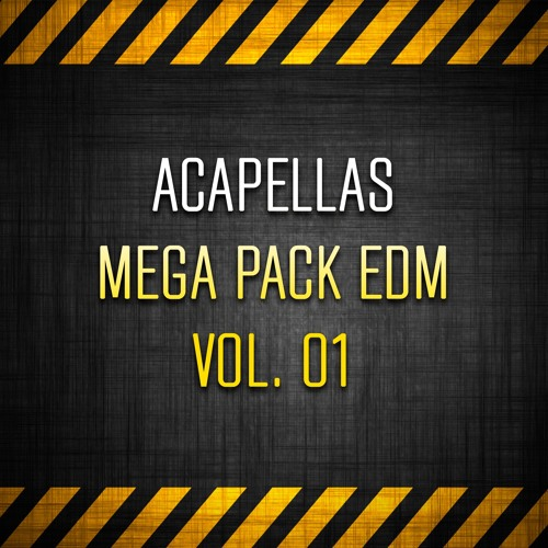 ACAPELLAS MEGA PACK EDM VOL  01 --- Free Download! (+200
