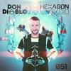 Don Diablo - Hexagon Radio Episode 051