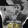 The Weeknd - Real Life (#TRUMPETCOVER by Jimmie Lee Jr)