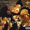 Citrine (ft SolxPreme, Dorian SVGE, & ORG Mass) prod. Andre.On.Beat x KamCartoon