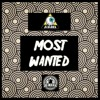 Most Wanted (Original Mix)**Free Download**