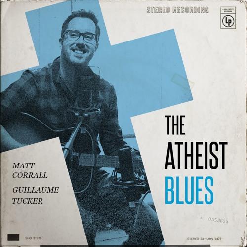 Atheist Blues