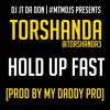 #DJJTDADONEXCLUSIVE - TORSHANDA (@TORSHANDA3) - HOLD UP FAST [PROD @THEFAMILYENT1]