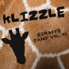 KLIZZLE PRESENTS GIRAFFE JAMS VOL. 1