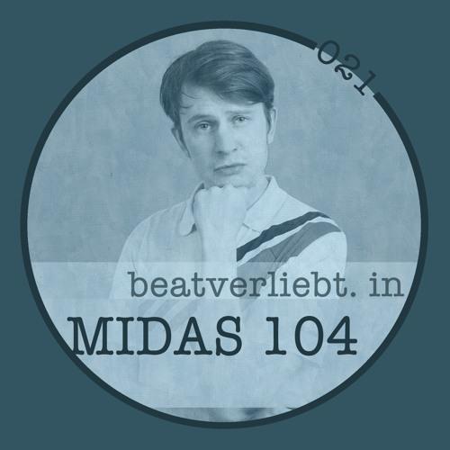 beatverliebt. in MIDAS 104 | 021