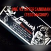 One vs Enter Sandman (Tedd Mashup) Free Download