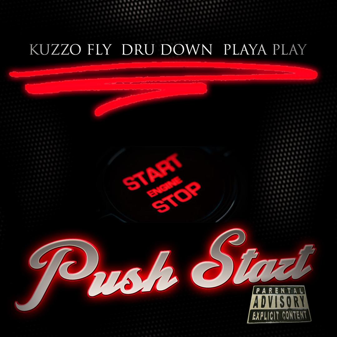 Kuzzo Fly x Dru Down x Playa Play - Push Buttons [Thizzler.com]