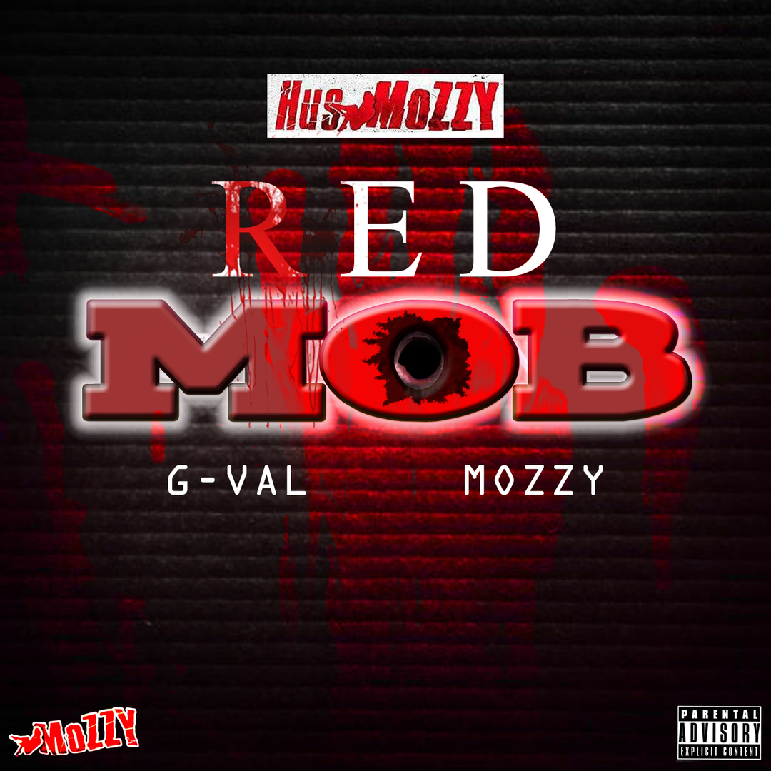 Hus Mozzy ft. G-Val x Mozzy - Red Mob [Thizzler.com Exclusive]