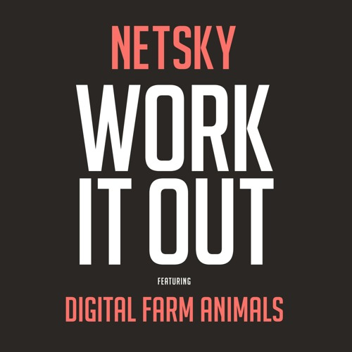 Work It Out Feat. Digital Farm Animals