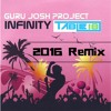 Infinity (Table 18 2016 Remix)***Free Download***