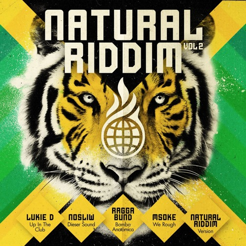 Natural Riddim Vol.2 with Lukie D, Nosliw, Raggabund [Mega Mix - Warner Music 2016]