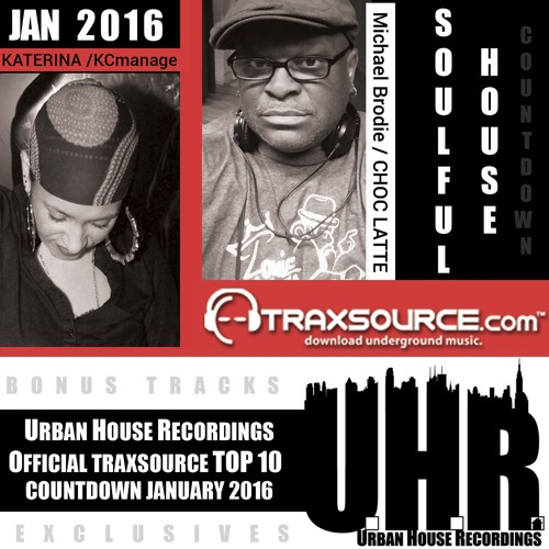 The urban house offical trax source top 10 count down jan for House music top 10