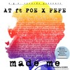 Made Me feat. Poe x Fefe (prod. DJ Babus)[2014]