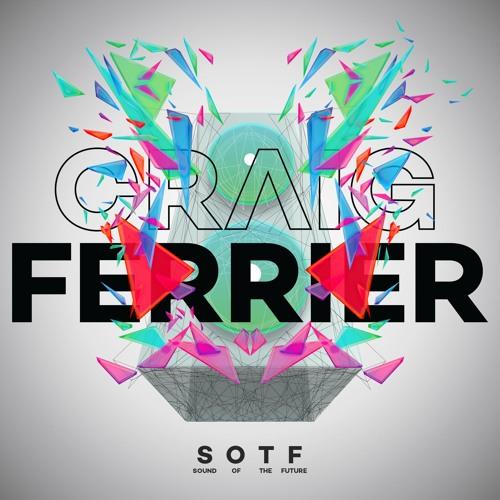 Craig Ferrier - S.O.T.F (Original Mix)