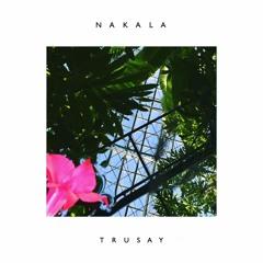 Nakala ~ trusay feat. Ace Hashimoto
