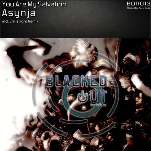 BOR013 : You Are My Salvation - Asynja (Original Mix)
