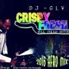 DJ   GLY - CRISPY FRESH MIX (2016 AFRO PARTY MIX)
