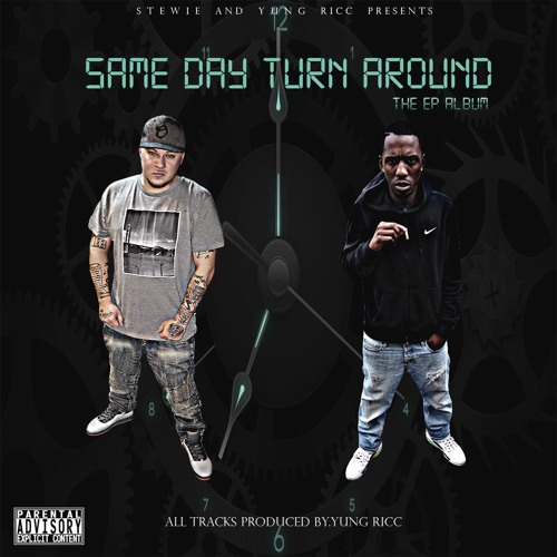 Stewie & Yung Ricc Presents  Same Day Turn Around The EP [BayAreaCompass] Prod by Yung Ricc