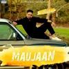 Maujaan - C Jay Malhi
