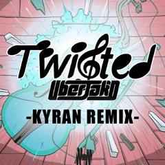 Uberjak'd - Twisted (Kyran Remix)