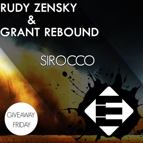 Rudy Zensky & Grant Rebound - Sirocco (Original Mix)