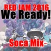DOWNLOAD NOW: Red Jam 2016 Socamix. 'We Ready!'