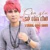 Con Yeu Se Con Cho - Vuong Bao Nam