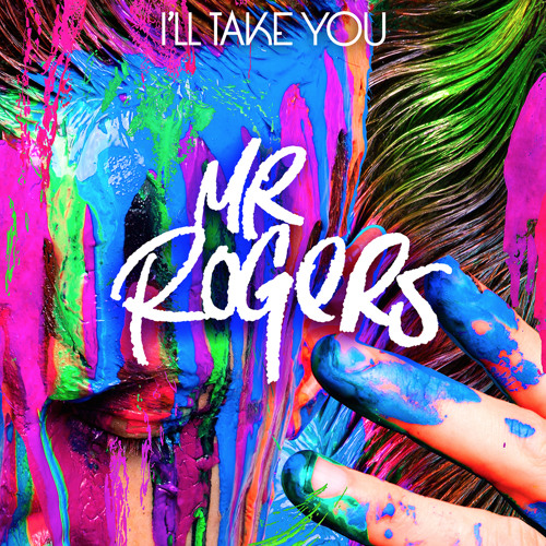 Mr. Rogers - I'll Take You (Jenaux Remix)