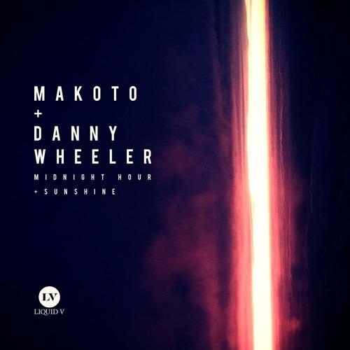Makoto & Danny Wheeler - Midnight Hour / Sunshine
