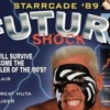 Memorial Tour: The NWA and World Championship Wrestling Presents 'Starrcade 89 Future Shock'