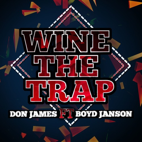 Don James feat. Boyd Janson - Wine The Trap (Original Mix)
