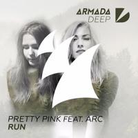 Pretty Pink feat. ARC - Run