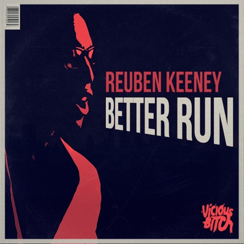 Reuben Keeney - Better Run