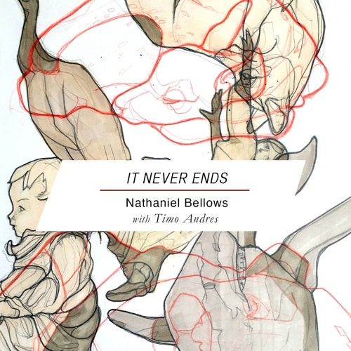 """Nathaniel Bellows with Timo Andres - """"It Never Ends"""""""