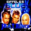 Eiffel 65 - Im Blue (Da Ba Dee) (Jbat Remix) *FREE DOWNLOAD*