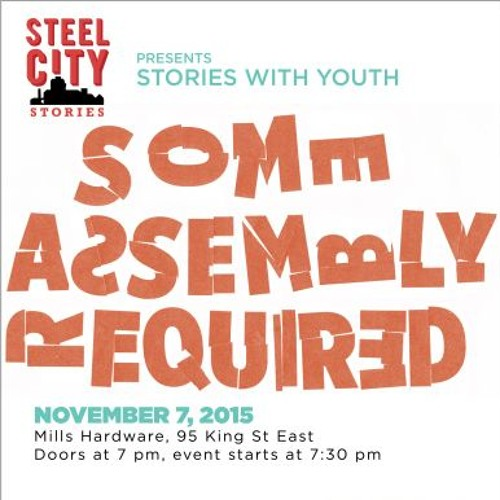 Steel City Stories Presents: Some Assembly Required