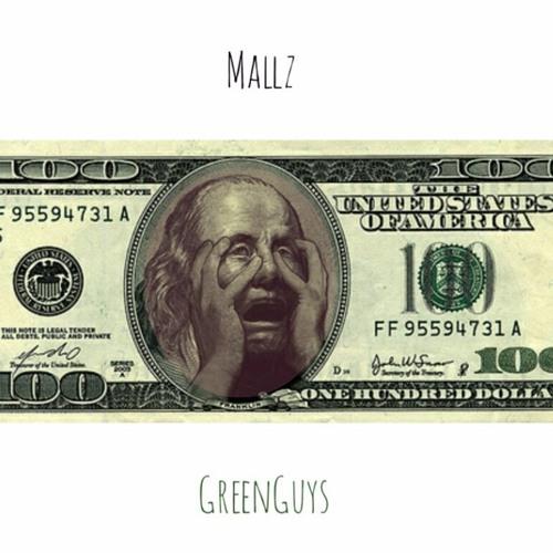 Mallz – Green Guys