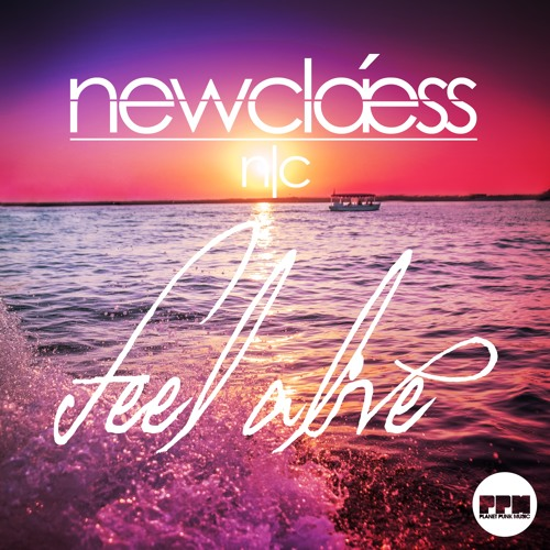 Newclaess - Feel Alive (Klaas Mix)