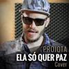 Projota - Ela Só Quer Paz (Cover)